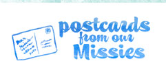 Postcards from our Missies